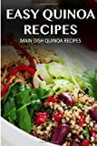 Main Dish Quinoa Recipes, Marriah Tobar, 1494704471