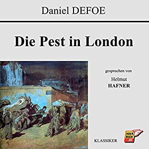 Die Pest in London (Der Klassiker im Original) Hörbuch