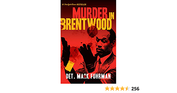 Murder in Brentwood: Amazon.es: Fuhrman, Mark, Bugliosi ...