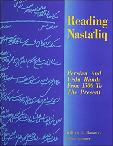 Amazon com: Reading Nastaliq: Persian and Urdu Hands from