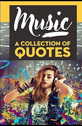 Of Quotes: From Bob Dylan, Bob Marley, Bono, David Bowie, Freddie Mercury, Jimi Hendrix, John Lennon, Lady Gaga, Michael Jackson, Prince And Many More! (Jimi Hendrix Note)