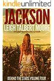 Jackson (Behind the Stars Book 4)