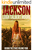 Jackson (Behind the Stars Book 4)