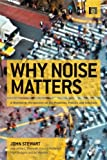 Why Noise Matters, Francis McManus and Arline Bronzaft, 1849712573
