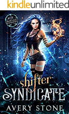 Shifter Syndicate : A Rejected Mates Romance (Rise of the Howling Shadowborns Book 1)