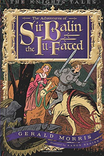 Download The Adventures of Sir Balin the Ill-Fated (The Knights' Tales Series) ebook