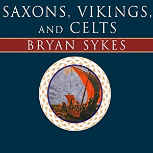 Saxons, Vikings, and Celts Audiobook
