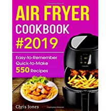 Air Fryer Cookbook: Easy-to-Remember Quick-to-Make 550 Recipes