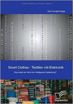 Smart Clothes - Textilien mit Elektronik: Was bietet der Markt der Intelligenten Bekleidung?