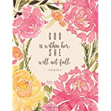 Christian Journal - God is within her, she will not fall. Psalm 46:5: Pink Journal Notebook. Bible Verse Cover