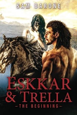book cover of Eskkar & Trella: The Beginning