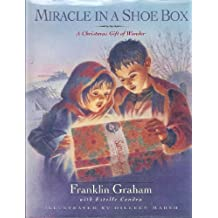 Miracle in a Shoebox: A Christmas Gift of Wonder