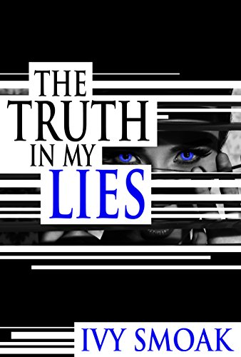 Amazon the truth in my lies ebook ivy smoak kindle store the truth in my lies by smoak ivy fandeluxe Gallery