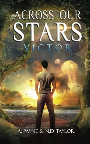 Across Our Stars: Victor ebook
