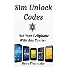Cell phone sim unlocking and codes made easy