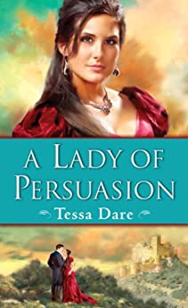 A Lady of Persuasion (Wanton Dairymaid Trilogy Book 3) by [Dare, Tessa]