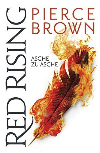 Red Rising - Asche zu Asche (German Edition)
