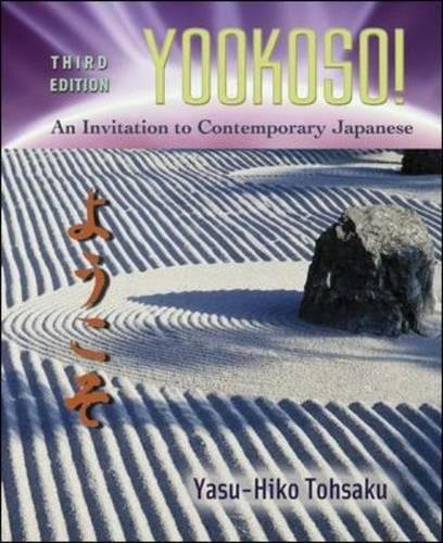 Yookoso! An invitation to contemporary japanese, third edition by.