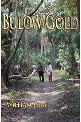 Bulow Gold (Old Kings Road) Paperback