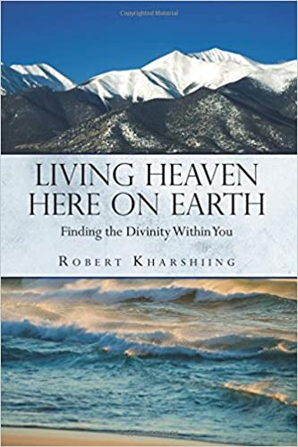 Book Living Heaven Here on Earth: Finding the Divinity Within You