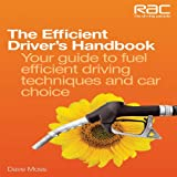 The Efficient Driver's Handbook, Dave Moss, 1845843517