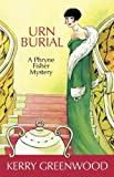 Urn Burial by Kerry Greenwood front cover