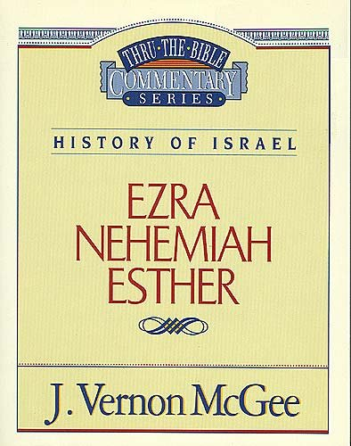 Ezra / Nehemiah / Esther - Book #15 of the Thru the Bible