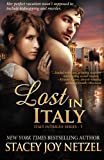 Lost in Italy, Stacey Netzel, 1466410485