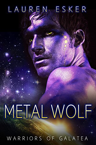 Metal Wolf (Warriors of Galatea Book 1)