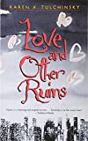img - for Love and Other Ruins book / textbook / text book