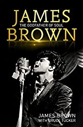 James Brown: The Godfather of Soul