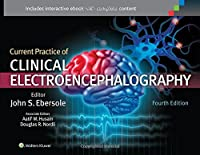 Current Practice of Clinical Electroencephalography, 4th Edition Front Cover