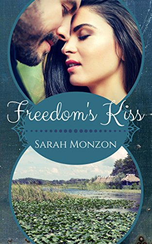 Freedom's Kiss (Carrington Family Romance Book 3) by [Monzon, Sarah]