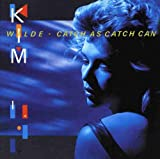 Catch As Catch Can /  Kim Wilde