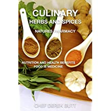 Culinary Herbs and Spices. : NATURES PHARMACY