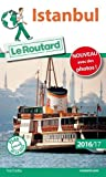 Guide du Routard Istanbul 2016/17