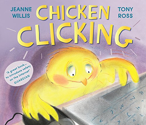 Chicken Clicking (Online Safety Picture Books) - Safety Measures