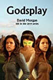 Godsplay, David Morgan, 0955976715