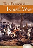 The French and Indian War, Charles E. Pederson, 1604539437