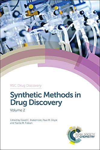 Synthetic Methods in Drug Discovery: Volume 2