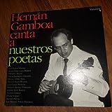 Hernan Gamboa Canta a Nuestros Poetas, Vol. 1 (Vinyl)