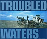 Troubled Waters, , 9085860245