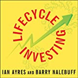 Lifecycle Investing: A New, Safe, and Audacious Way to Improve the Performance of Your Retirement Portfolio