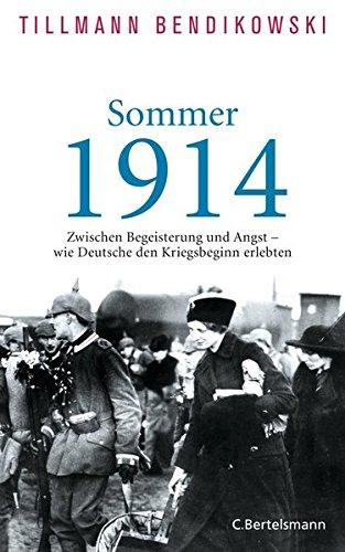 Sommer 1914: Zwischen Begeisterung und Angst - wie Deutsche den Kriegsbeginn erlebten