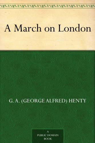 A March on London by [Henty, G. A. (George Alfred)]