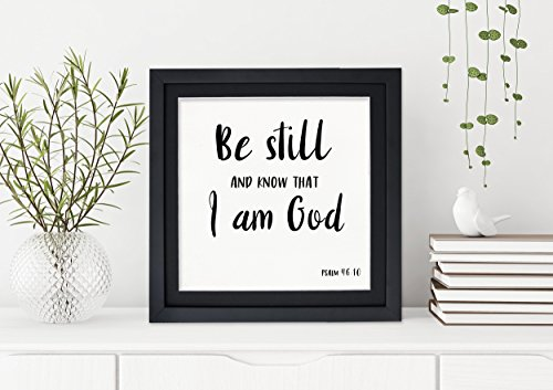 Be Still Fine Art Print. Inspirational Bible Verse Print For Dorm, Nursery, or Home. Psalm 46:10