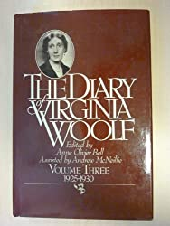 The Diary of Virginia Woolf, Vol. 3: 1925-30