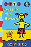 Otto Goes to the Beach, Todd Parr, 0316246026