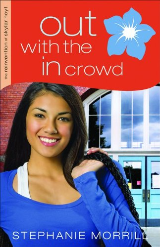Out with the In Crowd (The Reinvention of Skylar Hoyt)