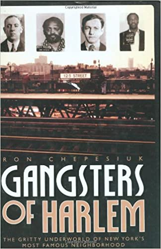 Gangsters of Harlem: Ron Chepesiuk: 9781569803189: Amazon